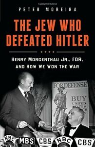 The-Jew-Who-Defeated-Hitler-Henry-Morgenthau-Jr-FDR-and-How-We-Won-the-War