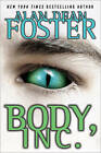Body, Inc. by Alan Dean Foster (Paperback / softback, 2012)