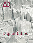 Digital Cities AD: Architectural Design by John Wiley and Sons Ltd (Paperback, 2009)