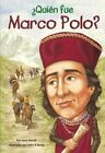 Quien Fue Marco Polo? (Who Was Marco Polo?) by Joan Holub (Hardback, 2012)