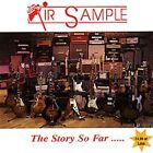 Air Sample: The Story So Far by Various Artists (CD, Jun-2004, Angel Air Records)