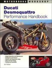 Ducati Desmoquattro Performance Handbook (Motorbooks Workshop)