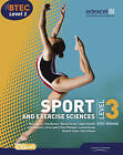 BTEC Level 3 National Sport and Exercise Sciences Student Book by Mark Adams, Pam Phillippo, Nick Wilmot, Adam Gledhill, Louise Sutton, Wendy Davies, Ray Barker, Richard Taylor, Chris Mulligan (Mixed media product, 2010)