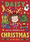 Daisy and the Trouble with Christmas by Kes Gray (Paperback, 2014)