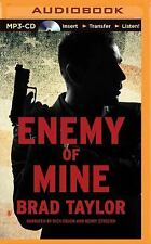 A Pike Logan Thriller: Enemy of Mine 3 by Brad Taylor (2015, MP3 CD, Unabridged)