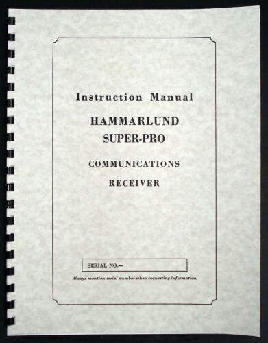 HAMMARLUND Super Pro SP-200 Series SP-200-X SP-200-SX Receiver Manual