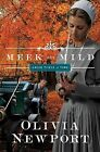 Meek and Mild by Olivia Newport (Paperback / softback, 2015)