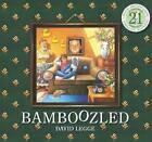 Bamboozled by David Legge (Paperback, 2015)