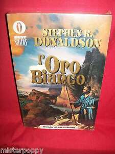 STEPHEN-R-DONALDSON-L-039-oro-bianco-1993-Mondadori-Prima-Edizione