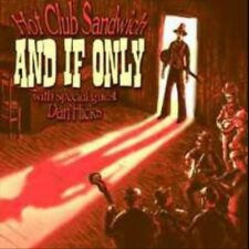 And If Only 2010 by Hot Club Sandwich