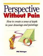 Perspective Without Pain by Phil Metzger (1992, Paperback)