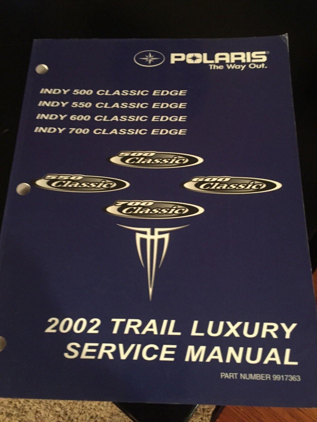 2002 Polaris Trail Luxury Snowmobile Service Manual PN  9917363