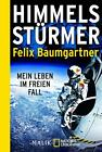 Baumgartner, F: Himmelsstürmer von Felix Baumgartner (2014, Taschenbuch)