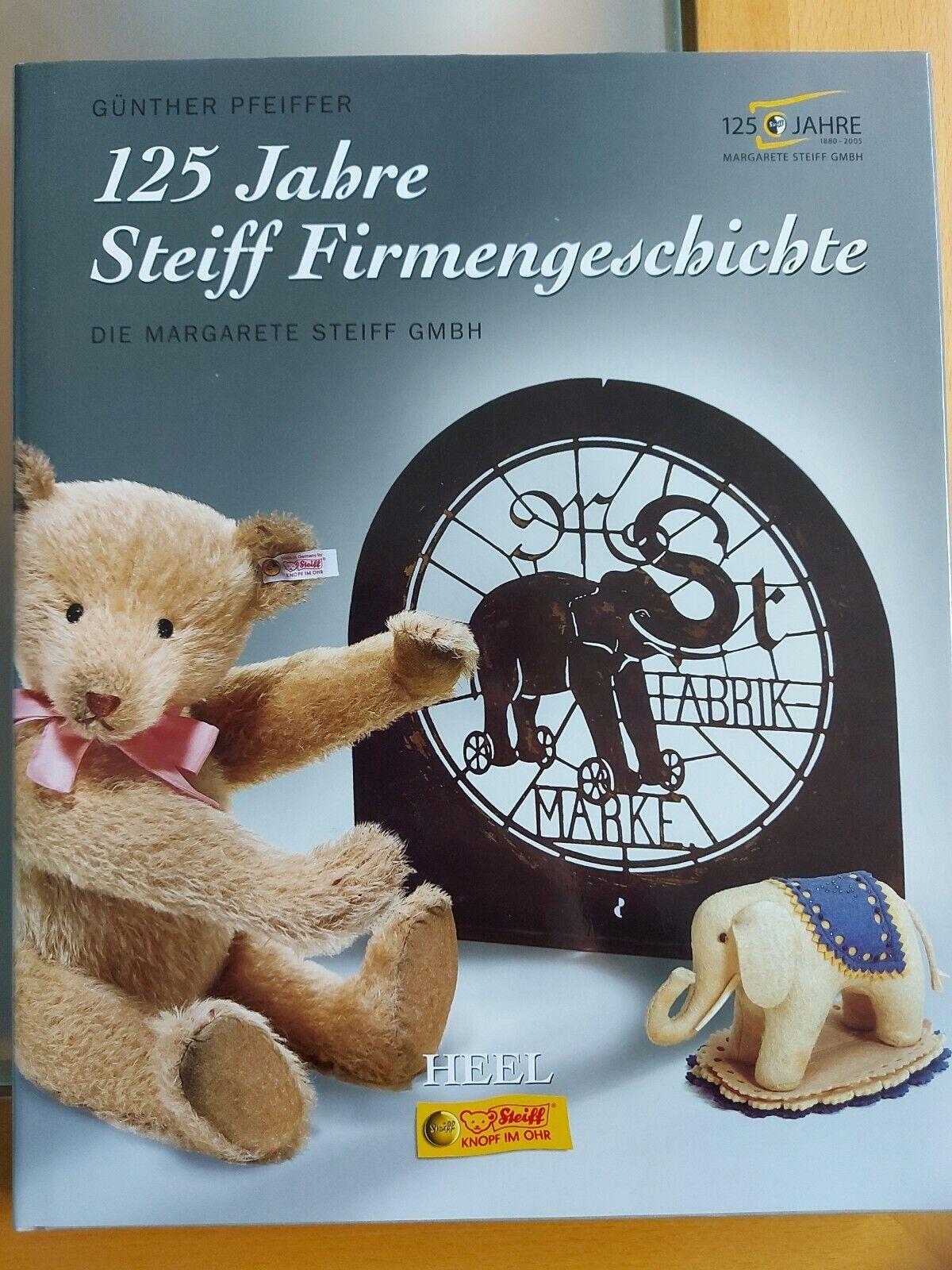 125 Jahre Steiff Firmengeschichte: Die Margarete Steiff GmbH  3898803872 - Günther Pfeiffer