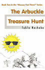 Waaaay Out There! The Arbuckle Treasure Hunt by Tuklo (Paperback, 2006)