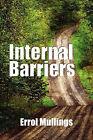 Internal Barriers by Errol Mullings (Paperback / softback, 2010)