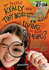Do People Really Have Tiny Insects Living in Their Eyelashes?: And Other Questions about the Microscopic World by Melissa Stewart (Hardback, 2010)