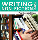 Writing Non-Fiction Books: The Essential Guide by Gordon Wells (Paperback, 2010)