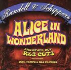 Alice in Wonderland and Other R&S Cuts by Randell & Schippers (CD, Sep-2005, Music Avenue (France))