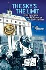 THE SKY's THE LIMIT People V. Newton, The REAL Trial of the 20th Century? by Lise A. Pearlman (Paperback, 2012)