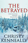 The Betrayed by Christy Kenneally (Paperback, 2011)