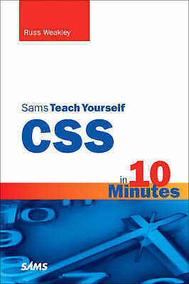 1 of 1 - Sams Teach Yourself CSS in 10 Minutes (Sams Teach Yourself...in 10 Minutes), Wea