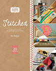 Stitched: A Step-by-Step Guide to the Fashionable World of Sewing by Ros Badger (Paperback, 2016)