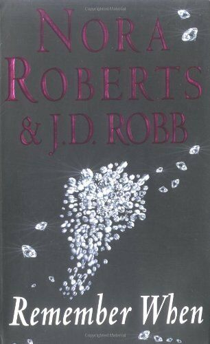 1 of 1 - Remember When,Nora Roberts, J. D. Robb- 9780749934521