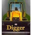 Digger by DK (Board book, 2010)