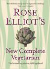 Rose Elliot's New Complete Vegetarian by Rose Elliot (Hardback, 2010)