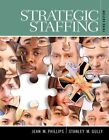 Strategic Staffing by Stan Gully, Jean Phillips (Mixed media product, 2014)