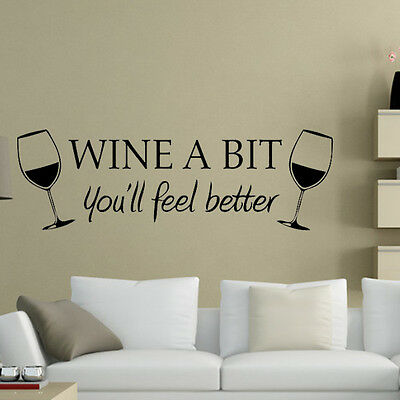 WINE A BIT you'll feel better Quote Letter Wall Sticker Decal Kitchen Decor