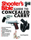 Shooter's Bible Guide to Concealed Carry by Brad Fitzpatrick (Paperback / softback, 2013)