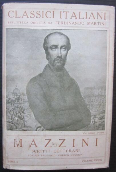 1900ca Mazzini Scritti Letterari Classici Italiani Enrico Nencioni