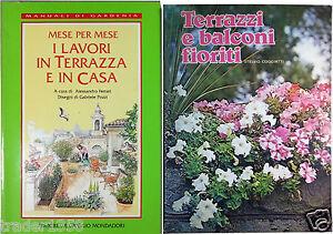Dettagli Su 2 Libri Terrazzi E Balconi Fioriti I Lavori In Terrazza E In Casa