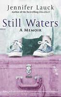 Still Waters, Jennifer Lauck, Used; Good Book