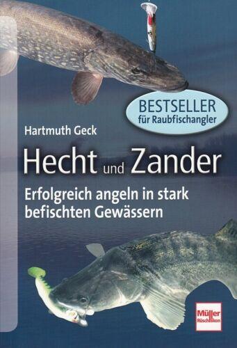 Hecht und Zander Angel-Buch//Ratgeber Angeln in schwierigen Gewässern Geck