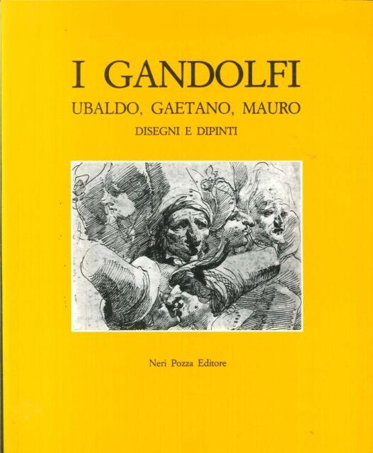 I Gandolfi. Ubaldo, Gaetano, Mauro. Disegni e dipinti - [Neri Pozza Editore]