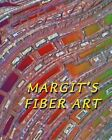 Margit's Fiber Art by Margit Kagerer (Paperback / softback, 2009)