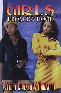 Girls-from-Da-Hood-by-Nikki-Turner-and-Chunichi-2004-Paperback-Nikki-Turner-Chunichi-2004