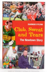 CORK-GAA-Club-Sweat-and-Tears-THE-NEWTOWN-STORY-Rare-Irish-Sport-History-G-A-A