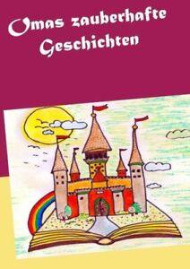 Omas Zauberhafte Geschichten 9783746034195 | eBay