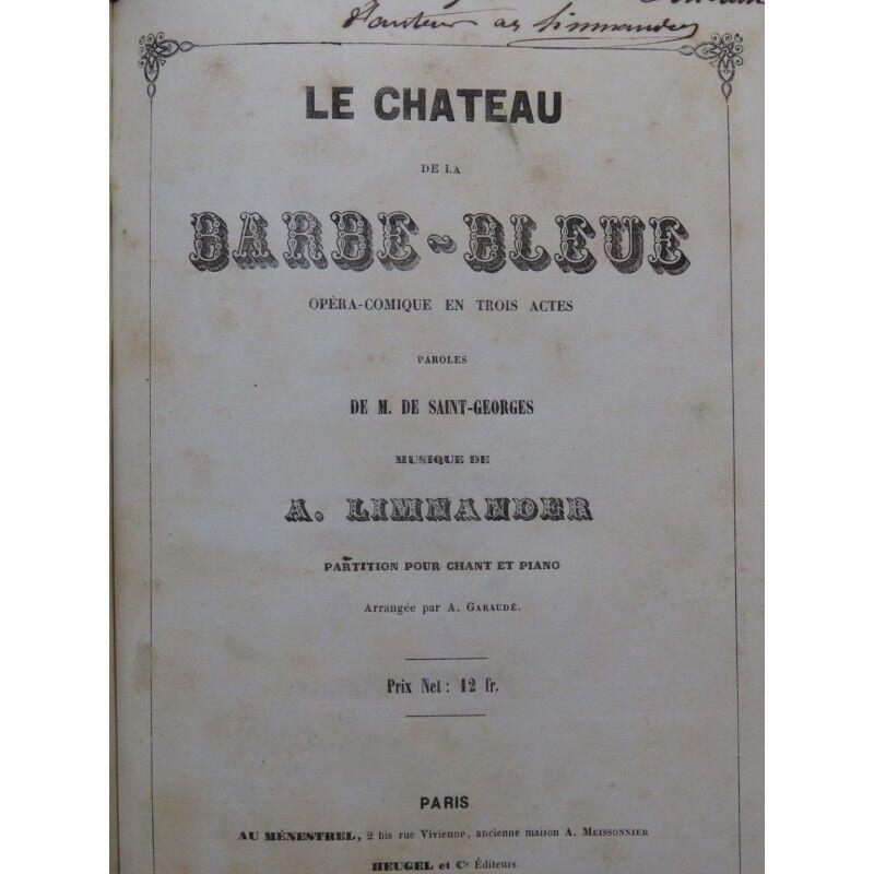LIMNANDER Armand Le Château de Barbe-Blaue Opéra Dédicace 1851 partition sheet m