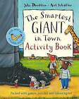 The Smartest Giant in Town Activity Book by Julia Donaldson (Paperback, 2009)