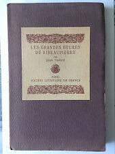 LES GRANDES HEURES DE RIBEAUPIERRE 1919 JEAN VARIOT ILLUST PAR HOFER