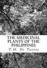 The Medicinal Plants of the Philippines by T. H. De Tavera (1901, Paperback)