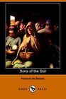 Sons of the Soil (Dodo Press) by Honore De Balzac (Paperback / softback, 2006)
