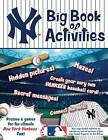 New York Yankees: The Big Book of Activities by Peg Connery-Boyd (Paperback / softback, 2016)