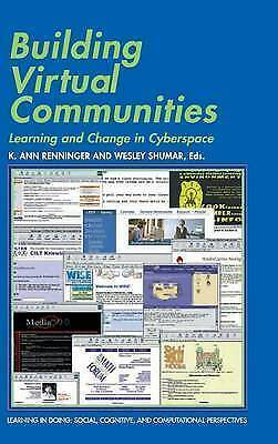Building Virtual Communities: Learning and Change in Cyberspace (Learning in Doi