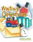 Waiting for Christmas by Jillian Liette (Paperback / softback, 2016)